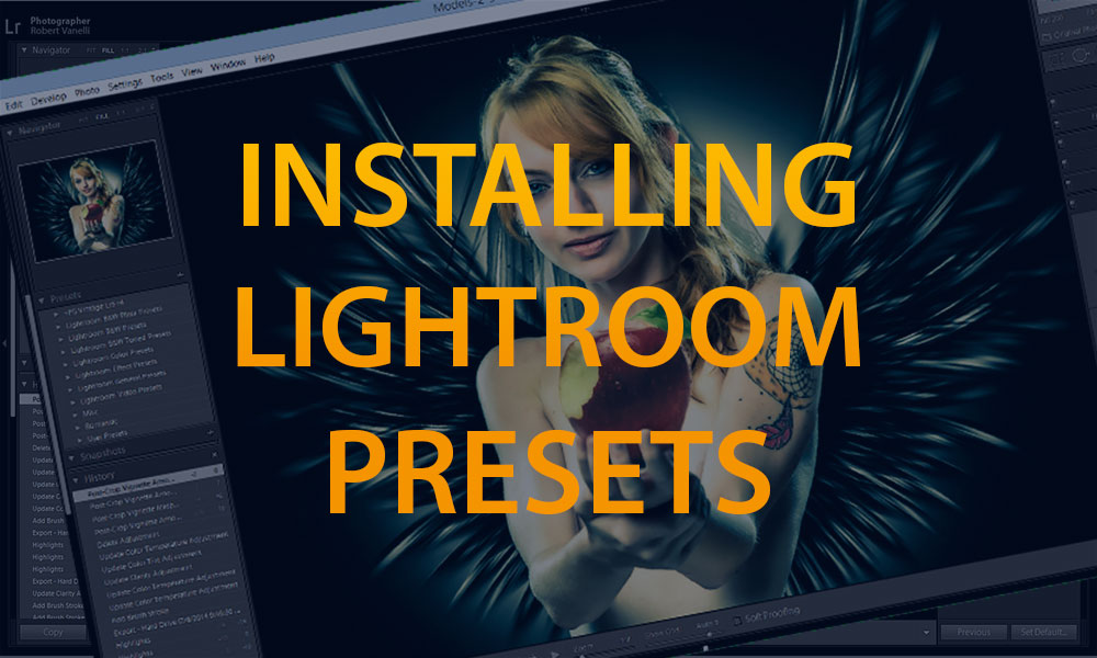 It's Fast and Easy to Install Lightroom Presets | Photofocus