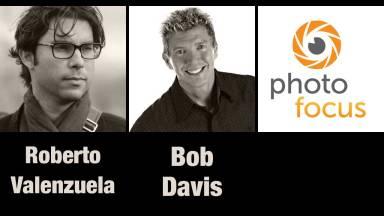 Roberto Valenzuela & Bob Davis | Photofocus Podcast 9/5/14