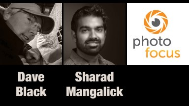 Dave Black & Sharad Mangalick | Photofocus Podcast 10/25/14