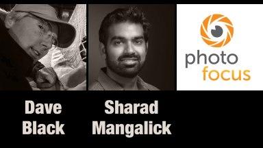 Dave Black & Sharad Mangalick | Photofocus Podcast 10/25/14