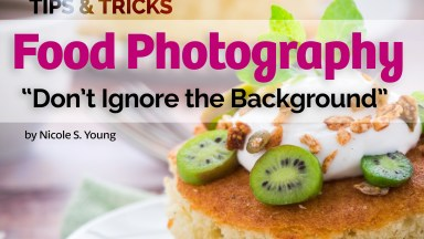 Food Photography Tip: Don't Ignore the Background