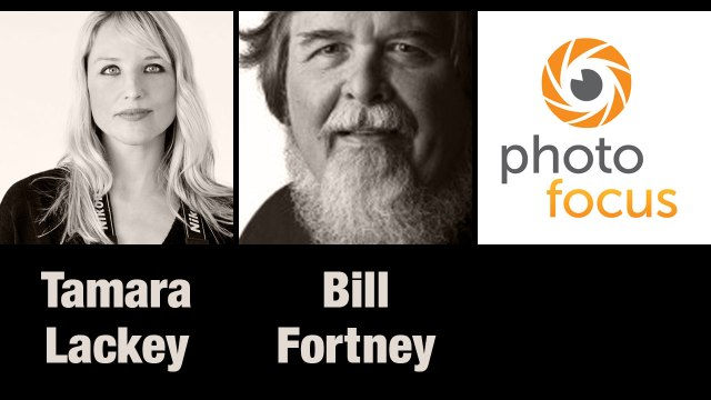 Tamara Lackey and Bill Fortney | Photofocus Podcast 11/15/14