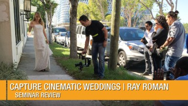Capture Cinematic Weddings Seminar Review