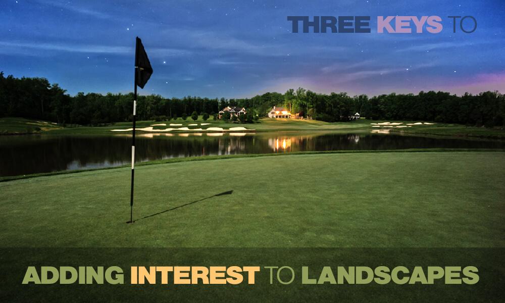 3 Keys to Adding Interest to Landscape Images