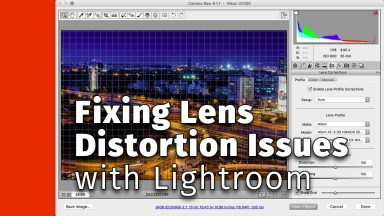 Fixing Lens Distortion Issues with Lightroom