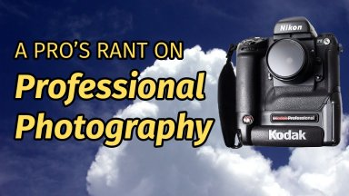 Professional Photography Rant