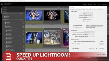 Quick Tip to Speed Up Lightroom