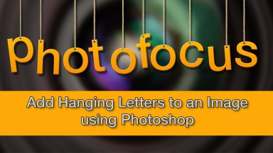 Add Hanging Letters on an Image using Photoshop