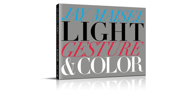 """Book Review: Jay Maisel's """"Light Gesture & Color"""""""