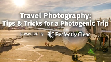 Travel Photography: Tips and Tricks for a Photogenic Trip
