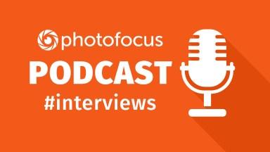 Photofocus – The InFocus Interview Show   Photofocus Podcast June 21st, 2016