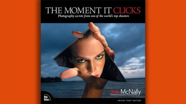 Book Review: The Moment It Clicks, by Joe McNally (Must Read)