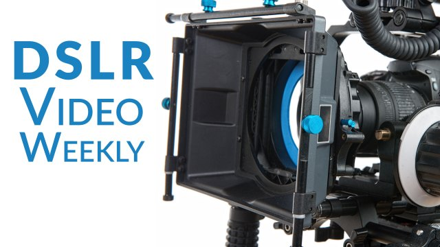 DSLR Video Weekly: Changing your f-stop