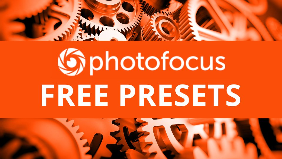 Free Presets & Exclusive Software Bundle for Photofocus Readers