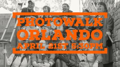 Photowalk: Orlando, April 21st, 5:30 pm