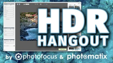 Join Us for Our Next HDR Hangout and Learn What's New in Photomatix Pro Version 6