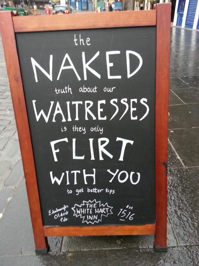 The naked truth about our waitresses  is they only flirt with you to get better tips.