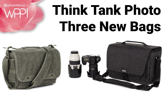 Three new bags from Think Tank Photo at WPPI 2019