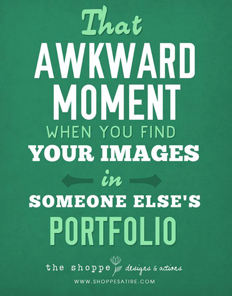 That awkward moment when you find your images in someone else's portfolio...
