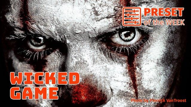 Free Preset of the Week – Wicked Game