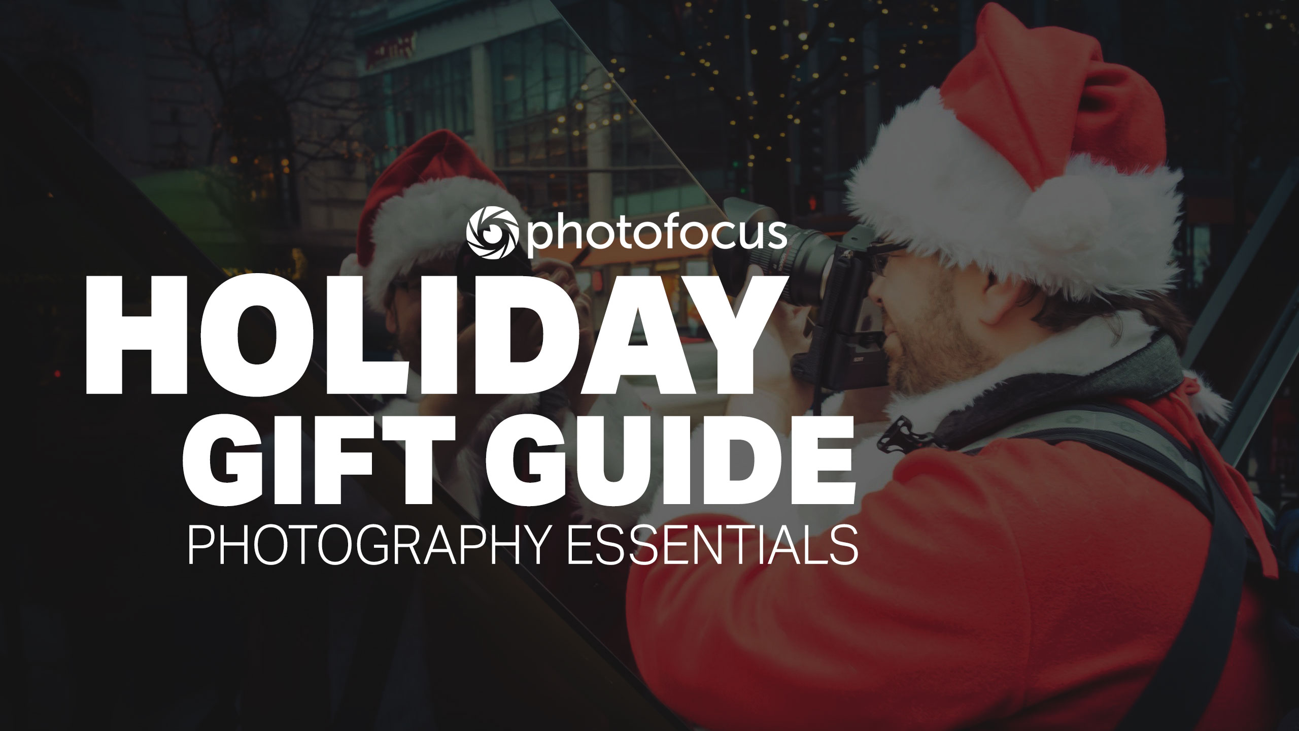 2020 Holiday Gift Guide: Photography essentials