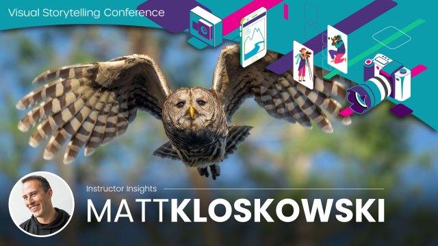 Visual Storytelling Conference: Meet Matt Kloskowski