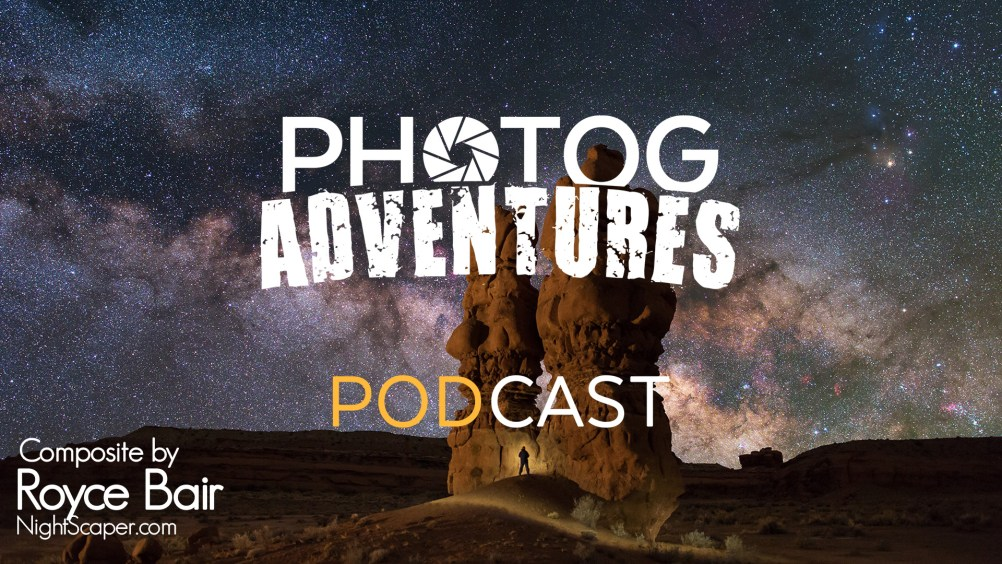 Royce Bair joins us in the studio and we get some pros and cons of both types of Milky Way Photography.