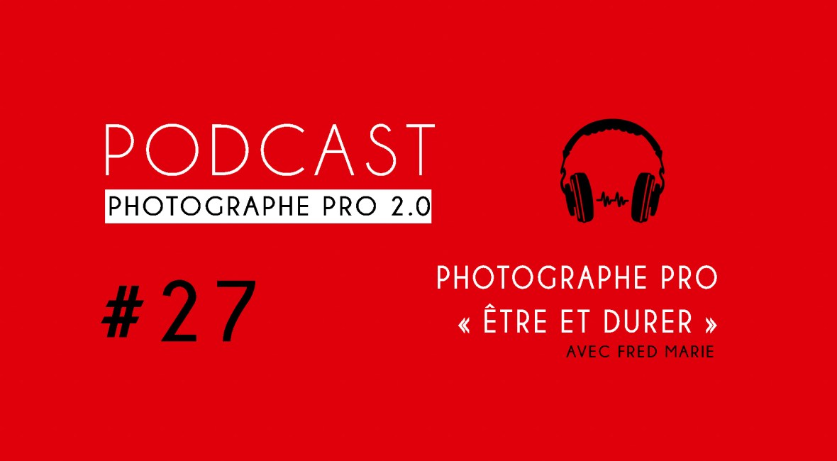 P27 podcast photographe pro
