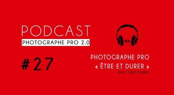 P27 podcast photographe pro