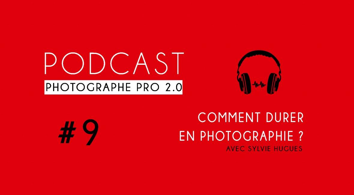 P9 sylvie hugues podcast photographe pro