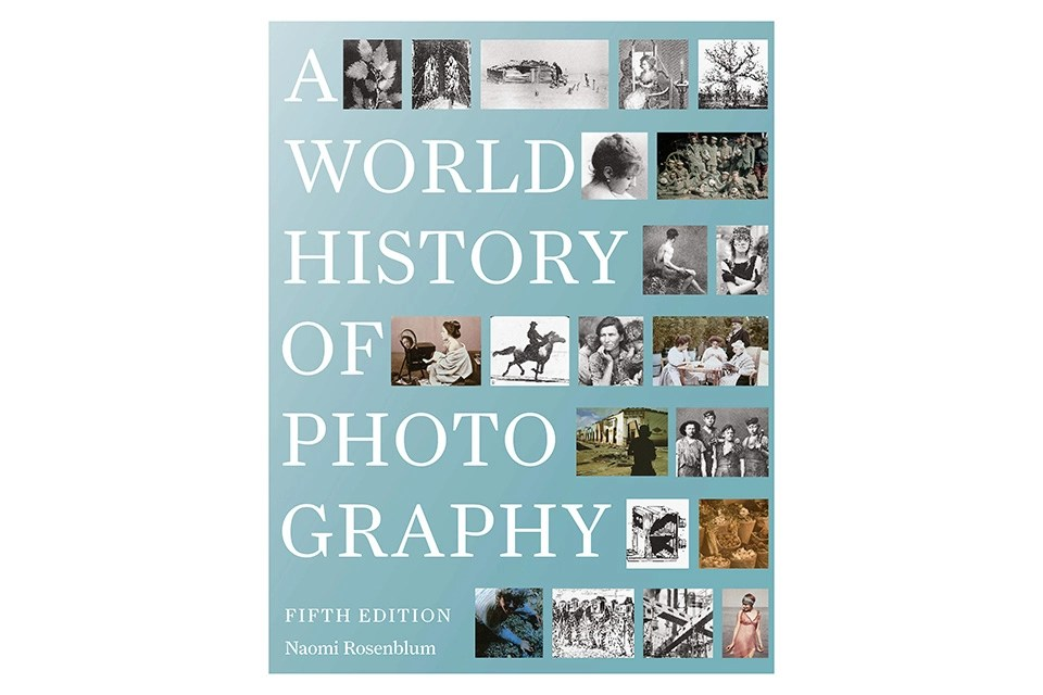 A World History of Photography Book by Naomi Rosenblum