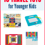 10 Best Travel Toys For Younger Kids Photojeepers