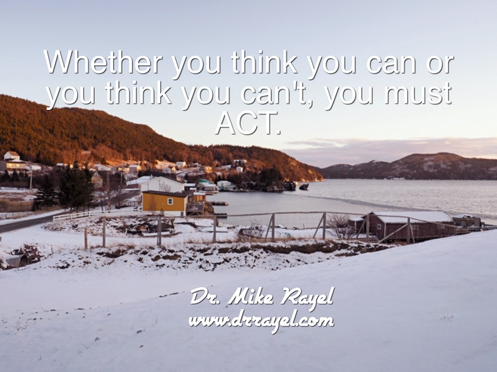 You must act for inspirational and life quotes