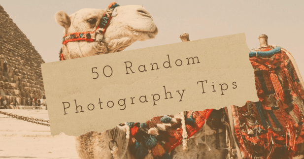 50 random photography tips