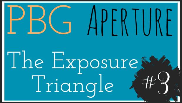 aperture - the exposure triangle