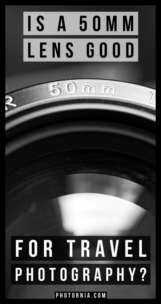 The idea of having a 50mm lens for travel photography sounds good as there are many nifty fifty lenses on the market on a relatively cheap price, therefore no much investment is needed. But the real question is, is a 50mm lens good for travel photography?