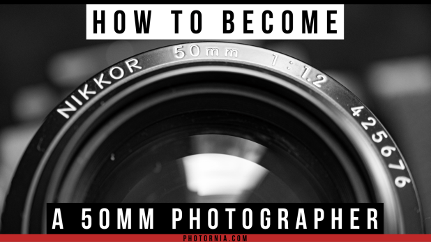 how to become a 50mm photographer