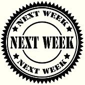 Next Week Clip Art - Royalty Free - GoGraph