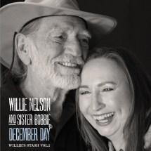 Willie Nelson And Sister Bobbie Team December Day