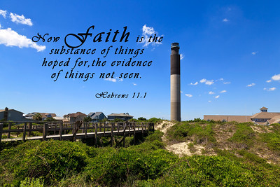 Now faith is the substance of things hoped for, the evidence of things not seen.