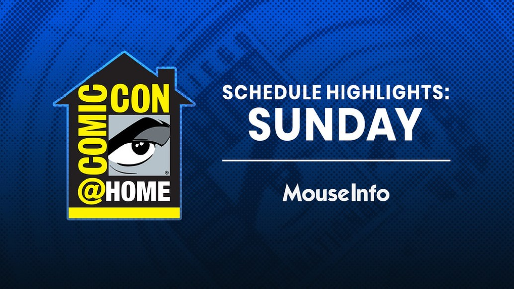 mouseinfo-sdcc-comicconathome-schedule-highlights-sunday