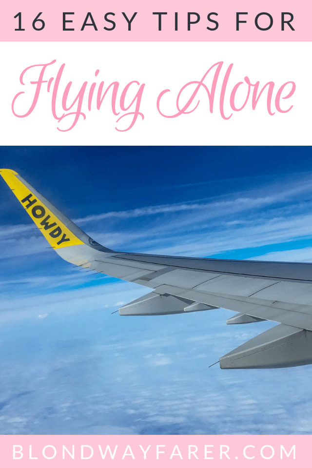 tips for flying alone | flying alone tips | flying for the first time nervous | flying for the first time what to expect | first time flying alone what to do | how to fly by yourself | flying by myself for the first time