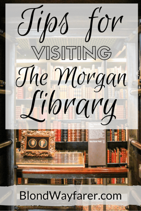 visiting the morgan library and museum | the morgan library | literary travel | book lovers | visit new york city | visit nyc | nyc museums | north america travel | solo female travel | travel inspiration