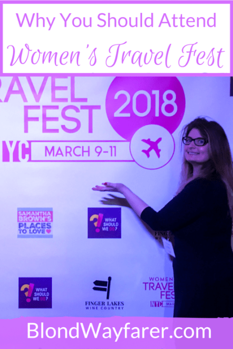 women's travel fest | travel conferences | travel bloggers | solo female travel | wanderlust | travel inspiration