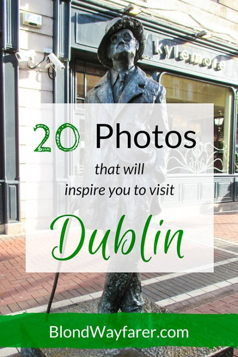 Dublin | Ireland | Travel Ireland | Travel Photography | Europe | Europe Travel Tips | Solo Female Travel
