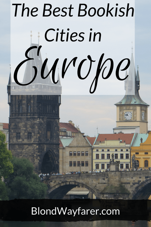 literary travel | europe travel | paris | london | bath england | prague | vilnius lithuiana | edinburgh | travel tips | travel guides