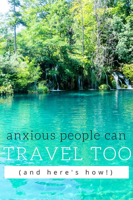 anxious people can travel