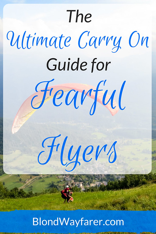 fearful flyers | packing guide | carry on packing guide | international travel | wanderlust
