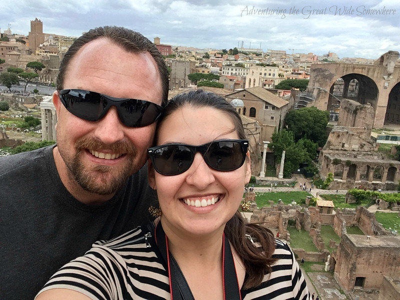 Dan and I feeling on top of the world at the Roman Forum in Rome, Italy.