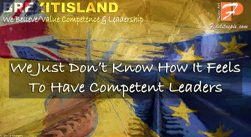 BREXIT Britain: Competence & Leadership